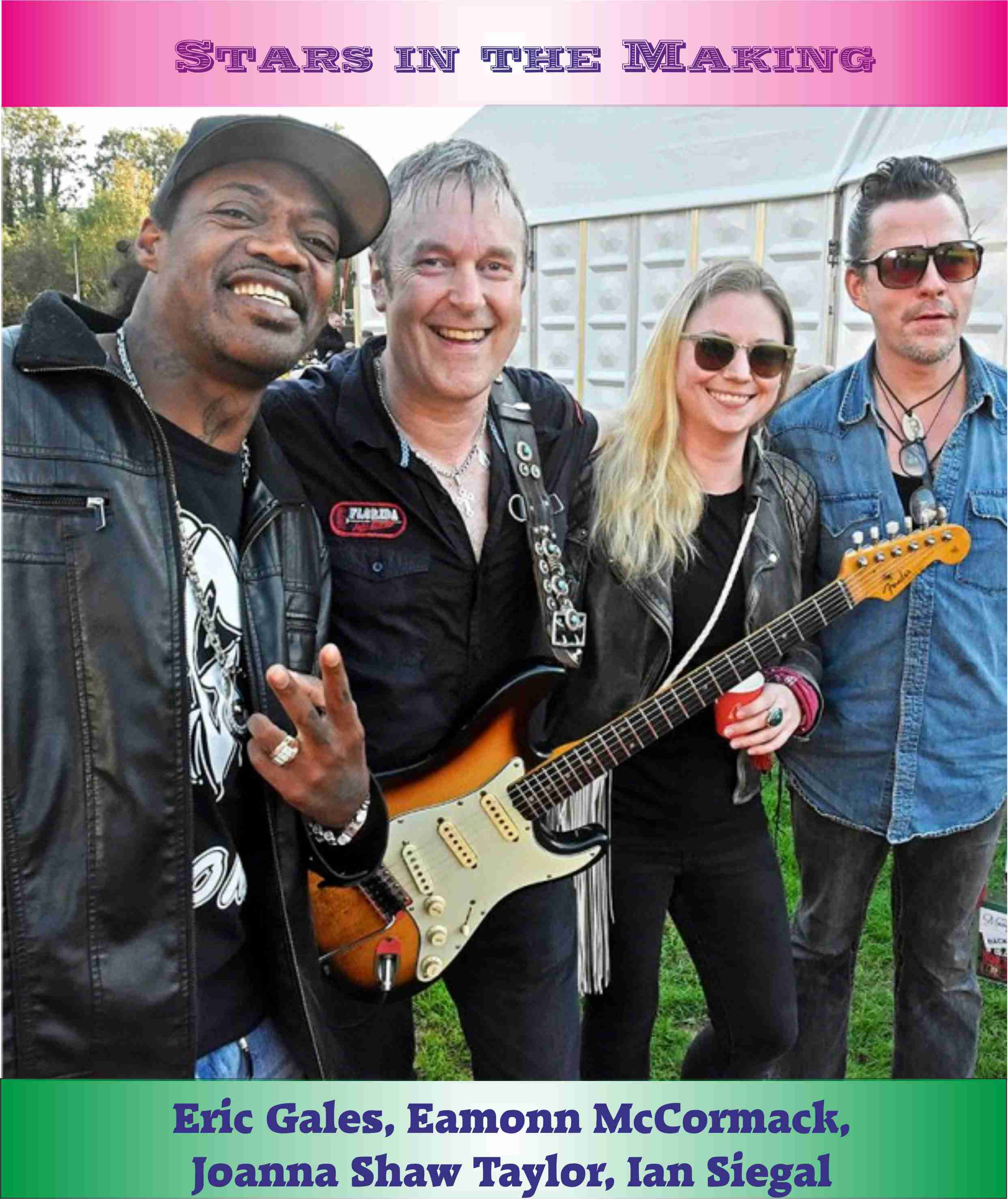 Blues is the new Black. Guitar heroes. Eric Gales, eamonn McCormack, Joanna Shaw Taylor, Ian Siegal
